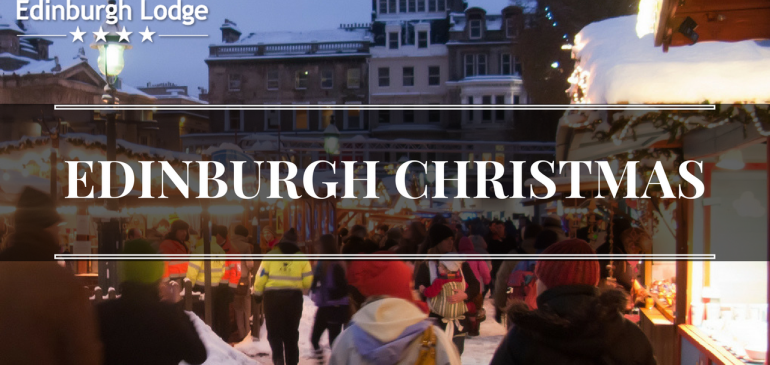 Edinburgh Christmas: A Experience You Won't Forget